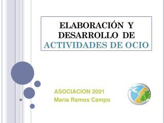 ELABORACIÓN  Y DESARROLLO  DE  ACTIVIDADES DE OCIO