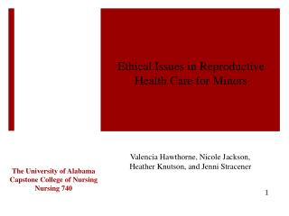 Ethical Issues in Reproductive  H ealth  C are for Minors