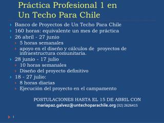 Práctica Profesional 1 en Un  Techo Para  Chile