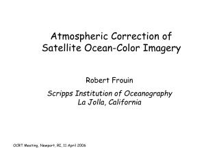 Atmospheric Correction of Satellite Ocean-Color Imagery