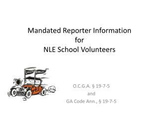 Mandated Reporter Information for NLE School  Volunteers