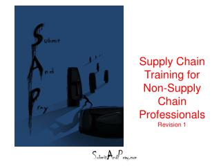 Supply Chain Training for Non-Supply Chain Professionals Revision 1