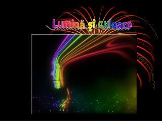 Lumină şi culoare