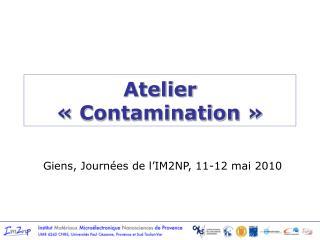 Atelier «Contamination»