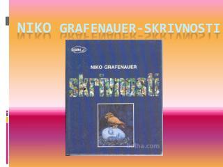 NIKO  GRAFENAUER-SKRIVNOSTI