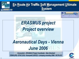 Call Identifier :  FP6-2004-TREN-3 Thematic Priority 1.4 Aeronautics and Space
