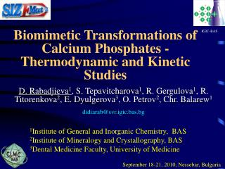 Biomimetic Transformations of Calcium Phosphates - Thermodynamic and Kinetic Studies