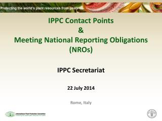 IPPC Contact Points & Meeting National Reporting Obligations (NROs)