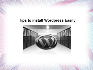 Tips to Install Wordpress Hosting Very Easily