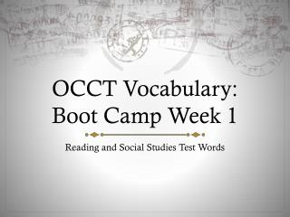 OCCT Vocabulary:  Boot Camp Week 1
