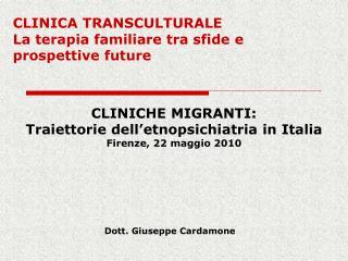 CLINICA TRANSCULTURALE La terapia familiare tra sfide e prospettive future