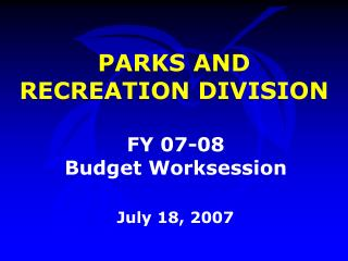 PARKS AND RECREATION DIVISION