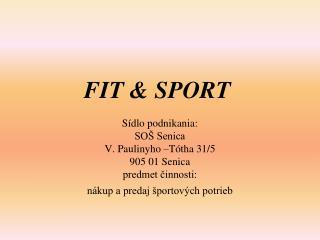 FIT & SPORT