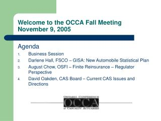 Welcome to the OCCA Fall Meeting November 9, 2005