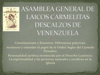ASAMBLEA GENERAL DE LAICOS CARMELITAS DESCALZOS DE VENENZUELA