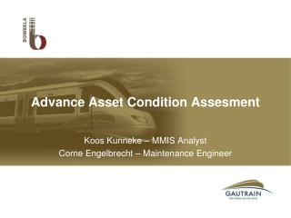 Advance Asset Condition Assesment