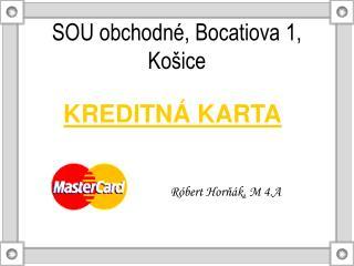 SOU obchodné, Bocatiova 1, Košice