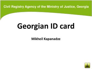 Civil Registry Agency of the Ministry of Justice, Georgia