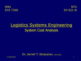 Logistics Systems Engineering System Cost Analysis