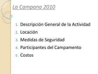 La Campana 2010