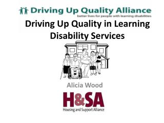 Driving Up Quality in Learning Disability Services