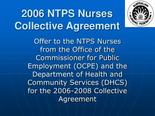 2006 NTPS Nurses Collective Agreement