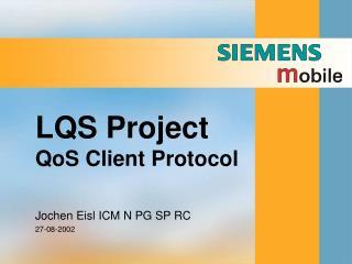 LQS Project QoS Client Protocol