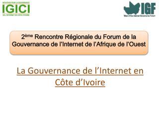 La Gouvernance de l'Internet en Côte d'Ivoire