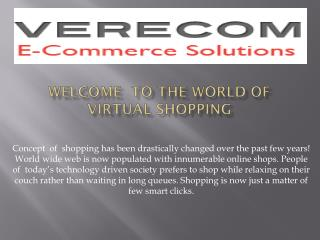 Welcome to the world of online shopping