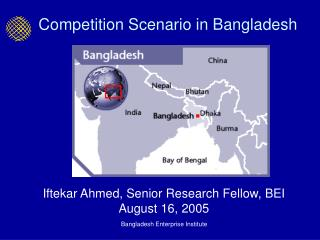 Competition Scenario in Bangladesh