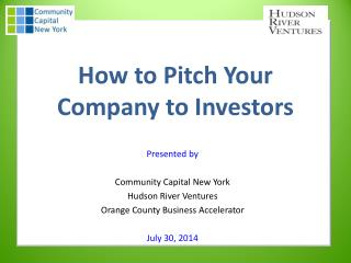 How to Pitch Your Company to Investors