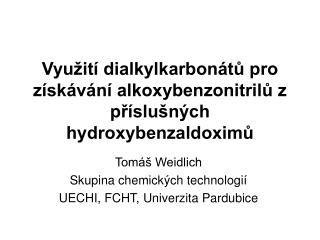 Využití dialkylkarbonátů pro získávání alkoxybenzonitrilů z příslušných hydroxybenzaldoximů