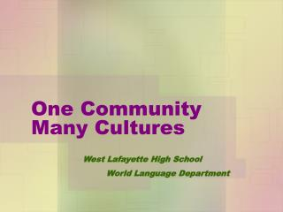 One Community Many Cultures