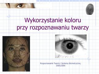Wykorzystanie koloru  przy rozpoznawaniu twarzy