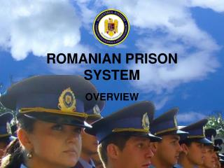 ROMANIAN PRISON SYSTEM