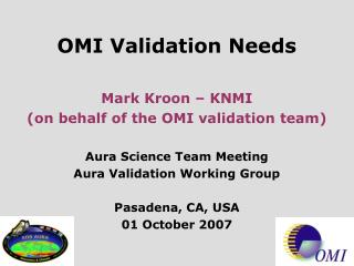 OMI Validation Priorities
