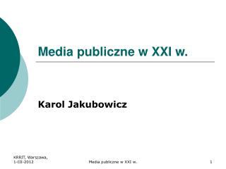 Media publiczne w XXI w.