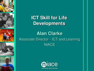 ICT Skill for Life Developments
