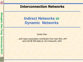 Indirect Networks  or Dynamic  Networks