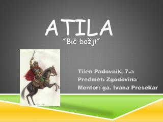 ATILA