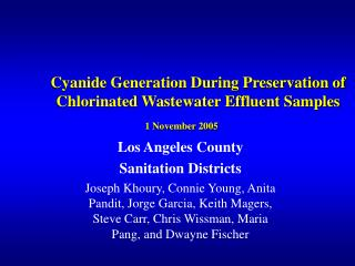 Cyanide Generation During Preservation of Chlorinated Wastewater Effluent Samples  1 November 2005