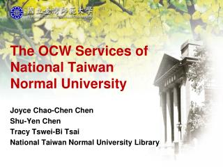 The OCW Services of National Taiwan  Normal University