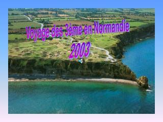 Voyage des 3ème en Normandie