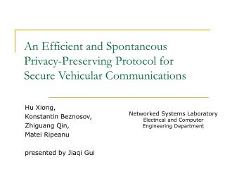 An Efficient and Spontaneous Privacy-Preserving Protocol for  Secure Vehicular Communications