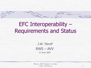 EFC Interoperability – Requirements and Status