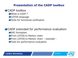 Presentation of the CADP toolbox