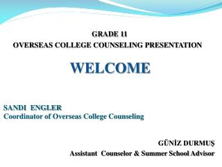 SANDI  ENGLER Coordinator of Overseas College Counseling