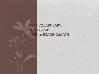 OCCT Vocabulary Boot Camp Week 2: Reading/Math