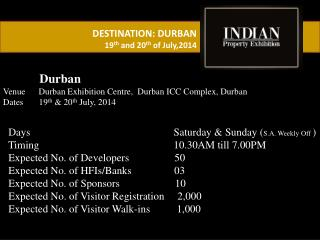 DESTINATION: DURBAN 19 th  and 20 th  of July,2014