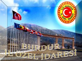 BURDUR İL ÖZEL İDARESİ